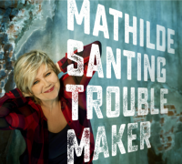 Troublemaker - Mathilde Santing
